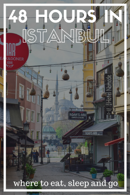 48 hours in Istanbul