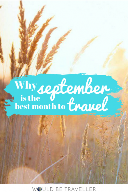Why September is the best month to travel