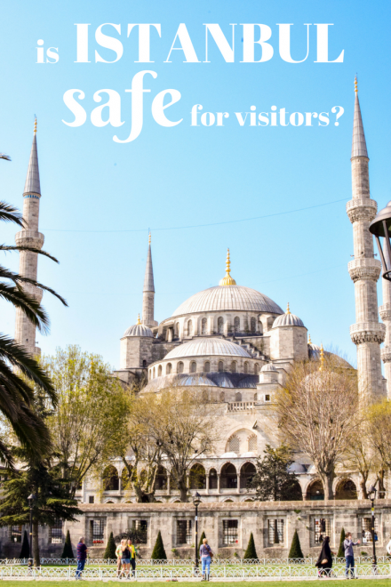 Is Istanbul safe for visitors?