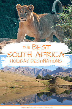 Would Be Traveller Best South Africa Holiday Destinations