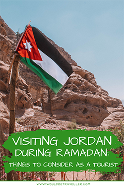 Would Be Traveller Visiting Jordan during Ramadan