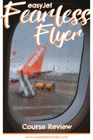 Would Be Traveller easyJet Fearless Flyer Course Review
