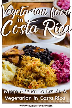 Vegetarian food in Costa Rica pin